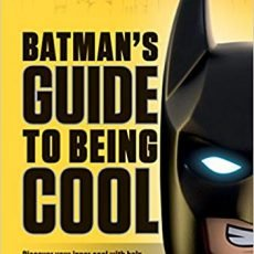 batmans guide to being cool