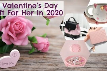 21 Valentine's Day Gift For Her In 2020